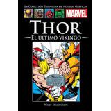 Coleccion Marvel Salvat: Thor, El Ultimo Vikingo.