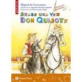 Érase Una Vez Don Quijote. Colección Piñata. Vicens Vives.