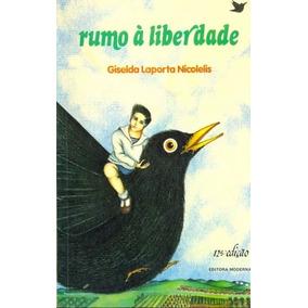 Livro: Rumo À Liberdade