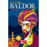 Algebra Aritmetica Geometria Y Trigon 3/ed - Baldor Envio Ex