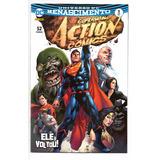 Action Comics 1 Renascimento Panini 01 - Bonellihq Cx367 L17