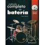 Metodo Completo De Bateria - Cesar Useche - Libro + Cd