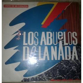 Vinilo Original Los Abuelos De La Nada Himno De Mi Corazón