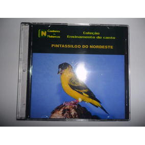 Cd - Canto Do Pintassilgo Do Nordeste - Canto De Pássaros -