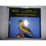 Cd - Canto Do Pintassilgo Do Nordeste - Canto De Pássaros -