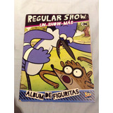 Álbum Regular Show Un Show Más Año 2013 Con 145 Figus De 240