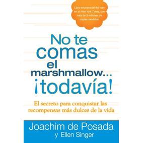 Libro No Te Comas El Marshmallow... Todavia! / Don
