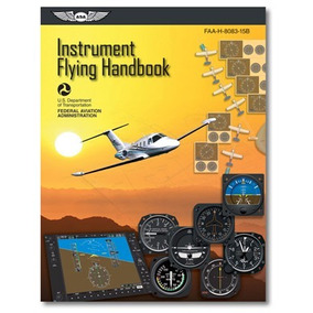 Faa Instrument Flying Handbook - Asa
