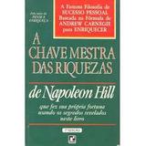 A Chave Mestra Das Riquezas De Napoleon Hill