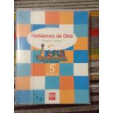 Libro Religión Hablemos De Dios 5 Basico
