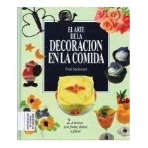 El Arte De La Decoracion En La Comida-ebook-libro-digital