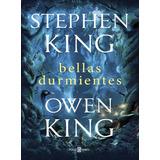 Bellas Durmientes - Stephen Y Owen King * Sudamericana