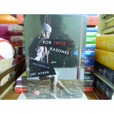 Por Trece Razones - Jay Asher (español) Thirteen Reasons Why