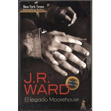 J. R. Ward / El Legado Moorehouse Harlequin Top Novel Usado