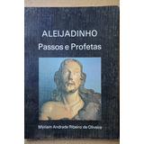 Aleijandinho Passos E Profetas Andrade Riveiro Oliveira B 54