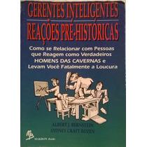 Gerentes Inteligentes Reações Pre-históricas