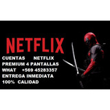 Cuntas Neflix High Definition. Entrega Inmediata