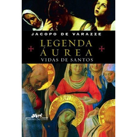 Legenda Aurea - Vidas De Santos