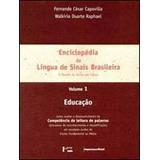 Enciclopedia Da Lingua De Sinais Brasileira - Vol. 1 - O Mu