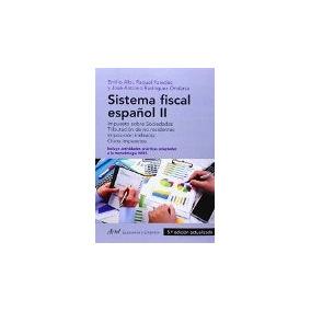 Sistema Fiscal Español Ii: Impuesto Sobre Sociedades. Tribu