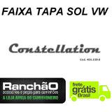 Faixa Tapa Sol Caminhão Vw Constellation 3m (frete Grátis)