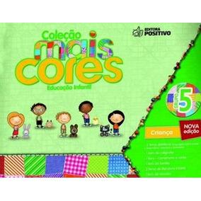 Coleção Mais Cores - Grupo 5 - Educação Infantil - Aluno