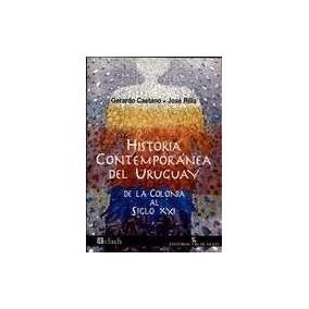 Historia Contemporanea Del Uruguay - Caetano, Gerardo