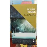 La Cabaña De W. Paul Young Libro En Oferta