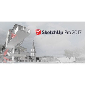 Sketchup Pro 2017 Y 2016 + Vray 3.4 Windows Y Mac