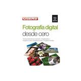 Libro Fotografia Digital Desde Cero Nuevo Original Sm