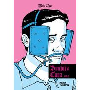 Bendita Cura Volume 2 Quadrinhos Lgbtqi+ Sobre Homofobia