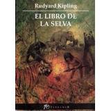 El Libro De La Selva. Rudyard Kipling Terramar Boys Scouts