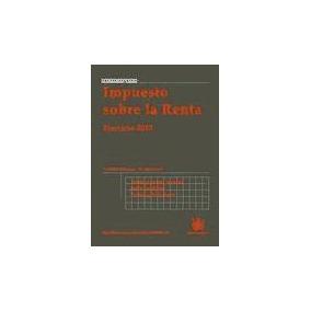 Impuesto Sobre La Renta Ejercicio 2010 (libro )