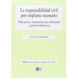 Libro Responsabilidad Civil Por Implante Mamario