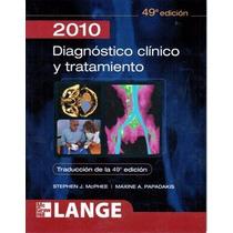 Libro: Diagnóstico Clínico Y Tratamiento 2010 - Pdf