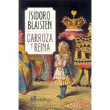 Carroza Y Reina - Isidoro Blaistein - Nuevo