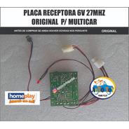Multicar 640 Homeplay - Só A  Placa Receptora 27mhz Original