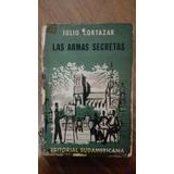 Las Armas Secretas - Cortázar - 1ra Edición - 1959