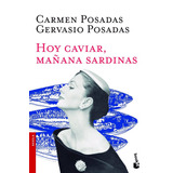 Hoy Caviar, Mañana Sardinas. Booket