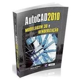 Autocad 2010 - Modelagem 3d E Renderização