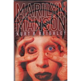 Marilyn Manson Reighley Ingles