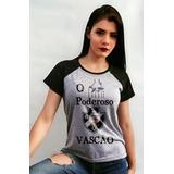 Baby Look Vasco Da Gama Poderoso Vascão - Raglan Feminina 310e16d0154fd