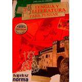 Lengua Y Literatura 2/1 Para Pensar Varios Kapelusz / Norma