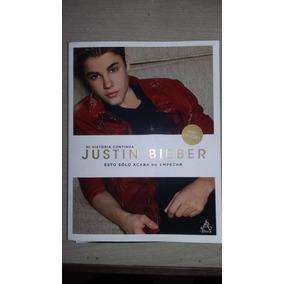 Libro Justin Bieber: Esto Sólo Acaba De Empezar. 100% Ofic.