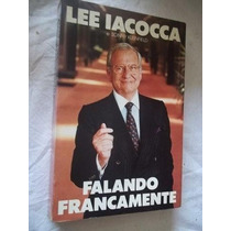 * Livro - Lee Iacocca - Falando Francamente - Literatura