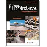 Livro Sistemas Fluidomecânicos Hidráulica E Pneumática