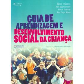 Guia De Aprendizagem E Desenvolvimento Social Da Crianca
