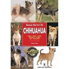 Manual Practico Del Chihuahua Y Adiestraen Pdf Y 10 Libros +