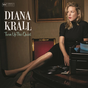 Diana Krall - Turn Up The Queit