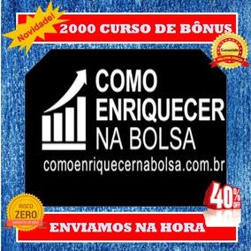 Como Enriquecer Na Bolsa De Valores- Marcelo Veiga+ 2000 Bôn